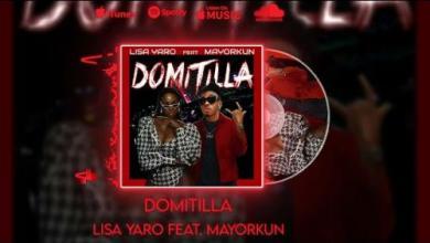 Lisa Yaro Ft. Mayorkun – Domitilla, MUSIC: Lisa Yaro Ft. Mayorkun – Domitilla, 360okay