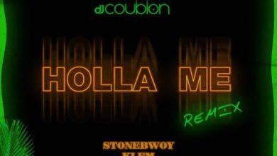 DJ Coublon Ft. Stonebwoy Klem & Fiokee - Holla Me (Remix), MUSIC: DJ Coublon Ft. Stonebwoy, Klem & Fiokee – Holla Me (Remix), 360okay