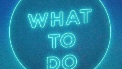 Rotimi – What To Do, MUSIC: Rotimi – What To Do, 360okay