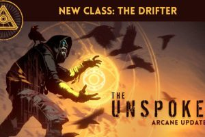 The Unspoken Arcane Update 3.0 Drifter class