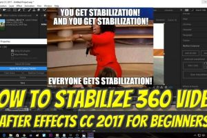 Tutorial for stabilizing 360 videos with Adobe After Effects