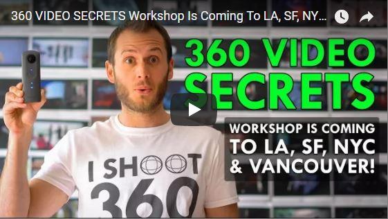 360 Video Secrets workshop
