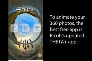 Why the Ricoh Theta+ app is best free app for animating 360 photos