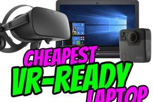 The cheapest vr ready laptop (September 2018)