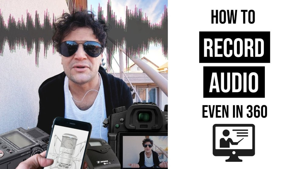 How to record sound for 360 videos