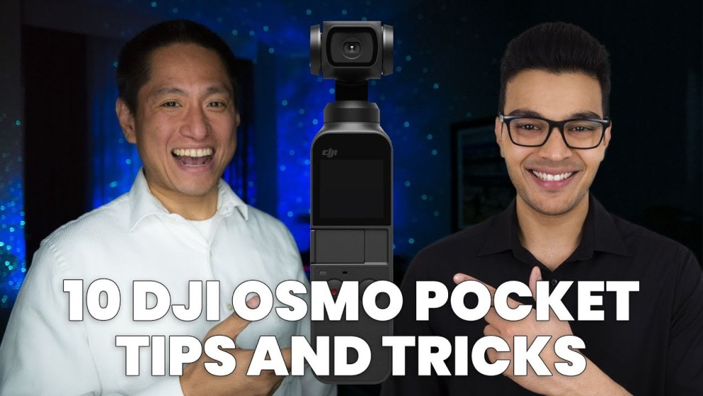 Osmo Pocket tips and tricks