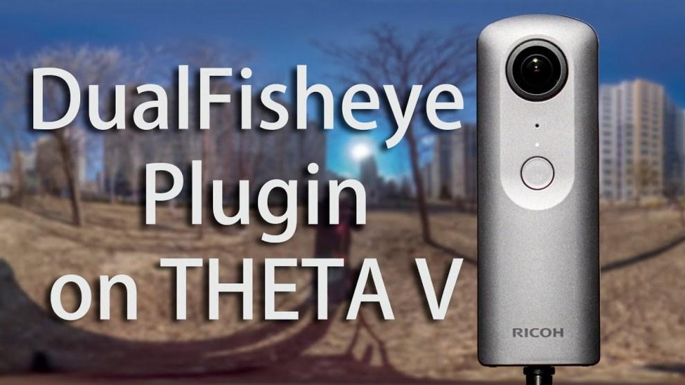 Theta V dual fisheye plugin tutorial