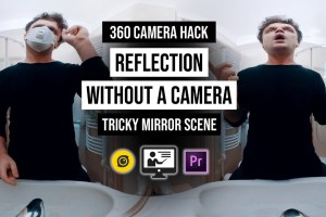 360 camera technique: 360 camera without reflection in the mirror