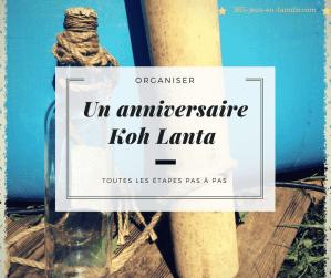 Organiser un anniversaire Koh Lanta