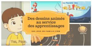 Des dessins animés au service des apprentissages