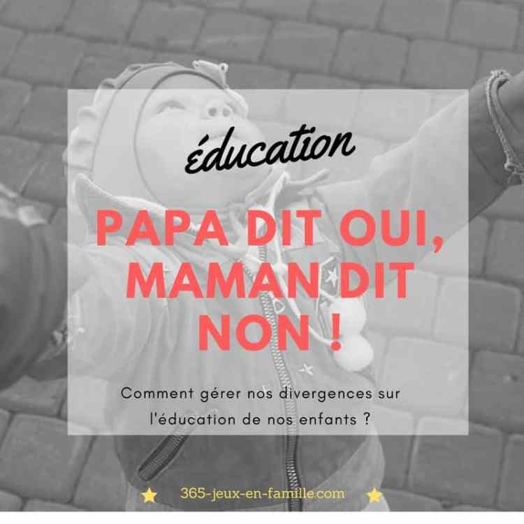 Eduction : papa dit oui, maman dit non