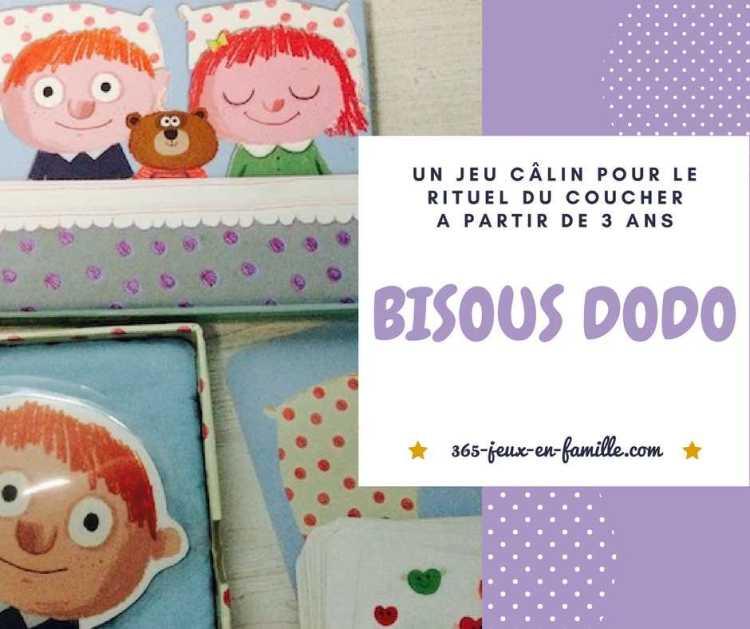 Bisous Dodo, un jeu câlin pour le rituel du soir
