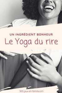 Le yoga du rire ingrédient du bonheur