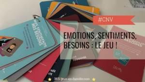 CNV, émotions, sentiments et besoins : le jeu !