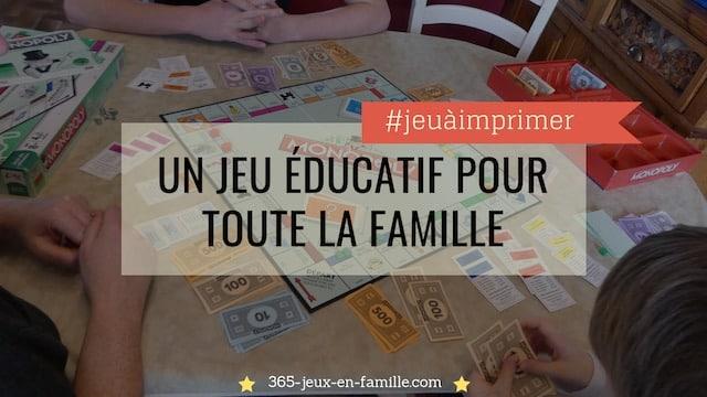 Un jeu éducatif pour toute la famille , Le Monopoly détourné