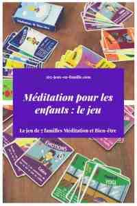 Méditation pour les enfants le jeu de 7 familles