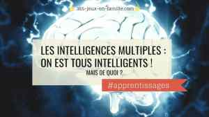 Les intelligences multiples : on est tous intelligents !