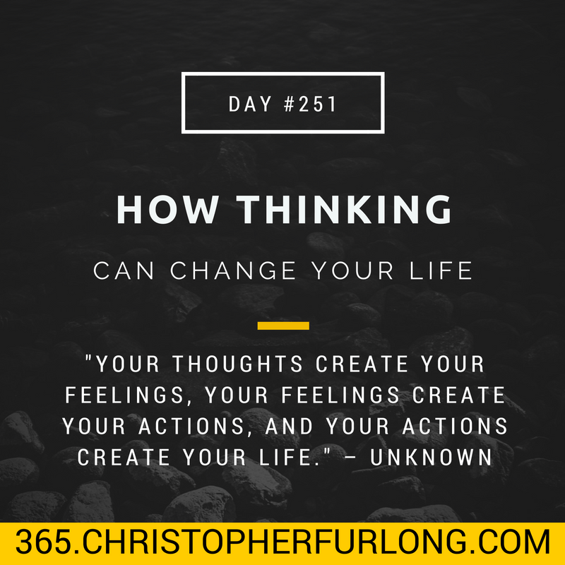 Positivity Can Changeyour Life: Day #251: How Thinking Can Change Your Life