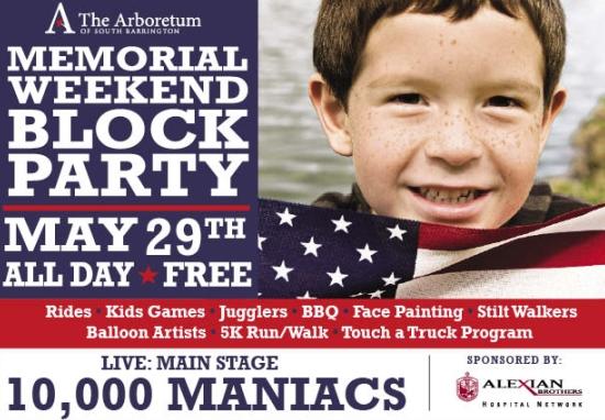 South Barrington Arboretum Memorial Weekend Block Party