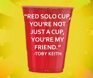 "124.  Monday Morning Mojo:  ""Red Solo Cup"""