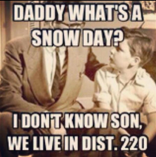District 220 Snow Day Meme