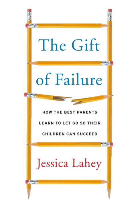 Post 900 - The Gift of Failure - Jessica Lahey Author