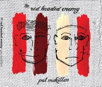 Post - Pat McKillen - THE RED HEADED ENEMY (2013)