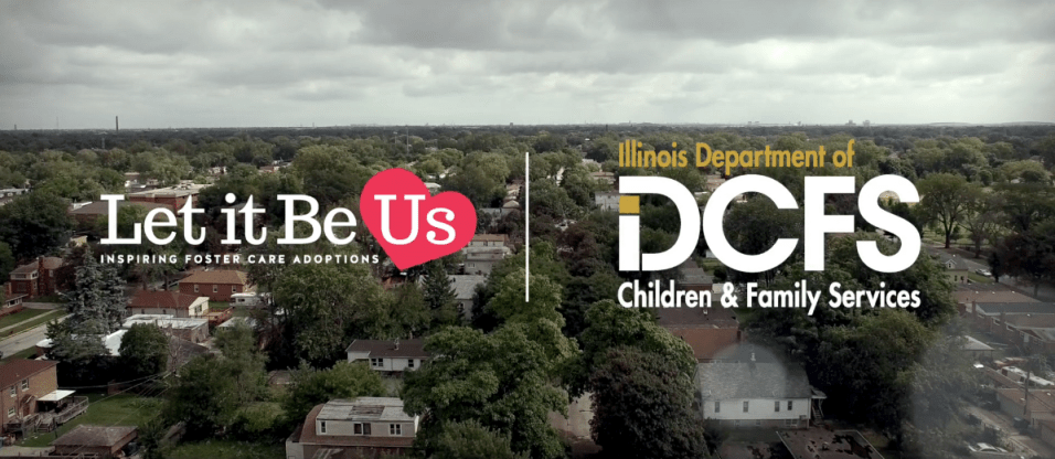 Let It Be Us DCFS Foster Care Adoption - One Child Illinois - 29