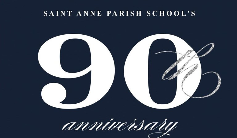 Saint Anne Parish School to Celebrate 90th Anniversary with Dinner & Dancing