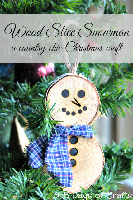 Wood burining wood slice snowman ornament country chic Christmas ornament 365 Days of Crafts