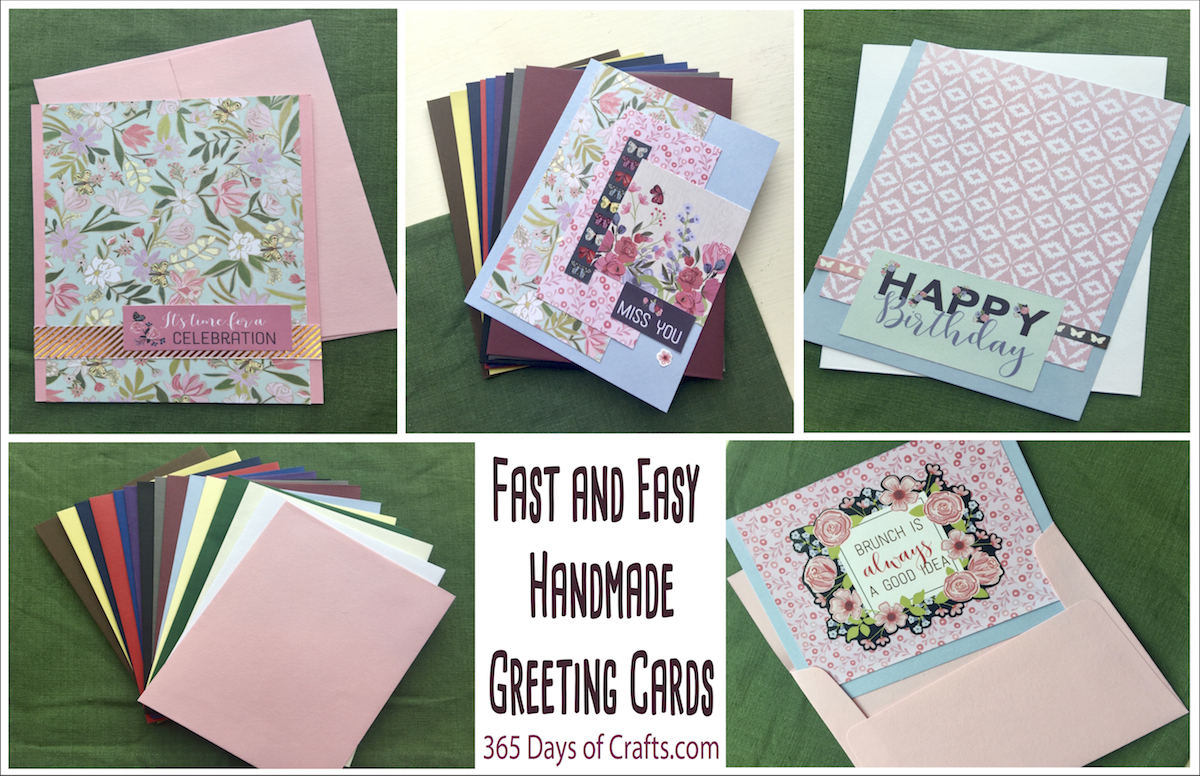 Fast And Easy Handmade Greeting Cards 365 Days Of Crafts
