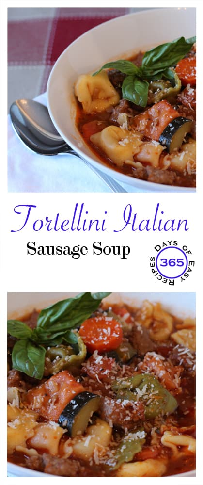 Tortellini Italian Sausage Soup | 365daysofeasyrecipes.com