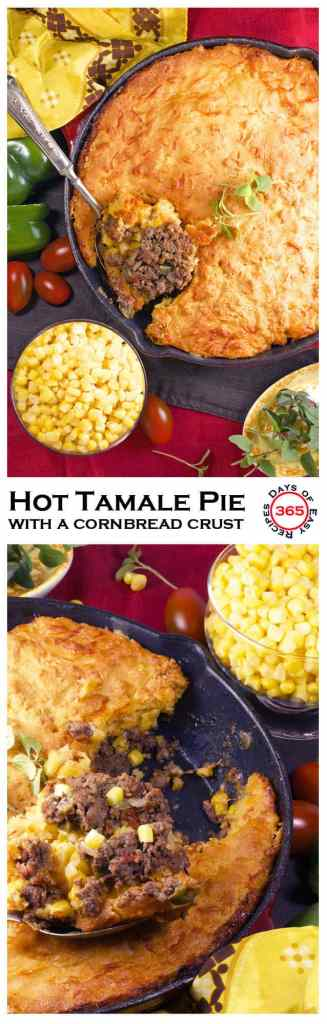 Hot Tamale Pie with a Cornbread Crust + FREE Weekly Meal Planner | 365 Days of Easy Recipes