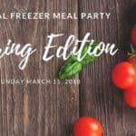 Virtual Freezer Meal Party Spring 2018