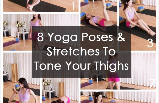 8 Yoga Poses & Stretches To Tone Your Thighs