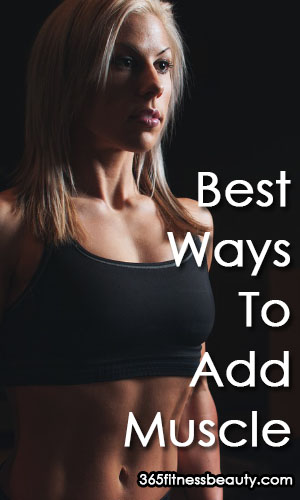 best-ways-for-women-to-add-muscle