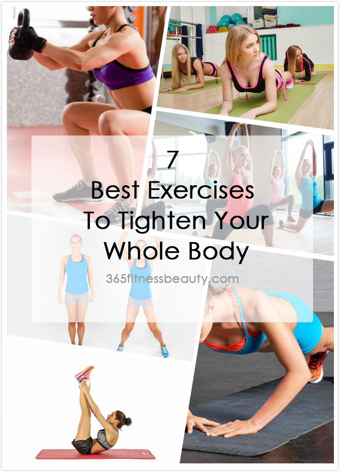 7 Best Exercises To Tighten Your Whole Body
