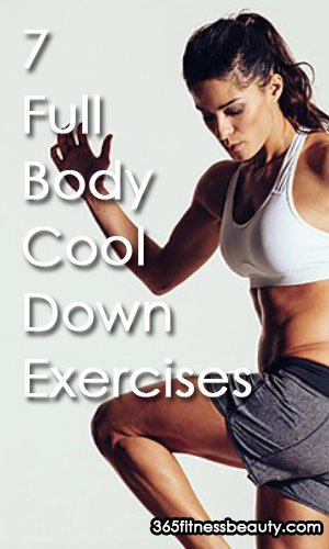 7 Full Body Cool Down Exercises