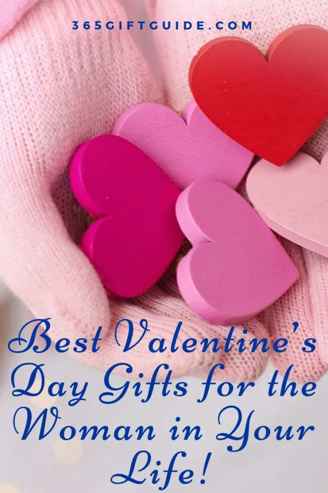 Best Valentine's Day Gifts for the Woman in Your Life