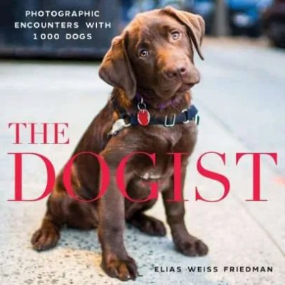 The Dogist- Photographic Encounters with 1,000 Dogs
