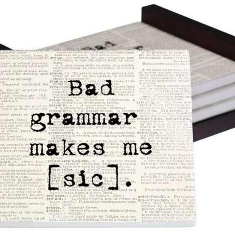 Bad Grammar Makes Me Sic Coaster Set