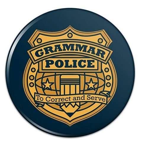 Grammar Police Badge