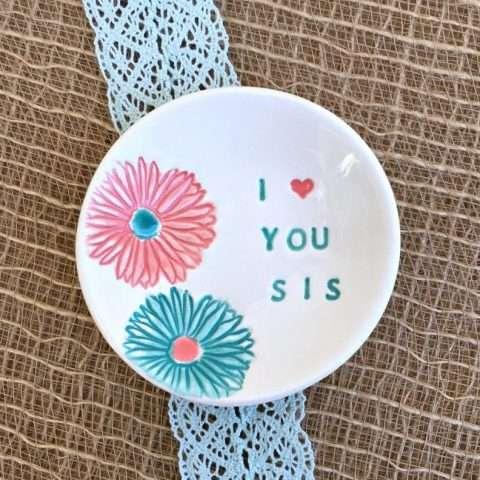 I Love You Sis Ring Dish