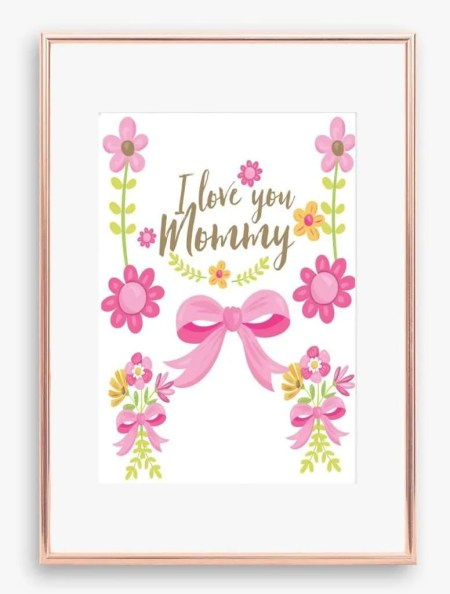 I Love You Mommy, Mother's Day Poster