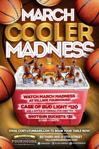 Village Pourhouse March Madness NYC New York City
