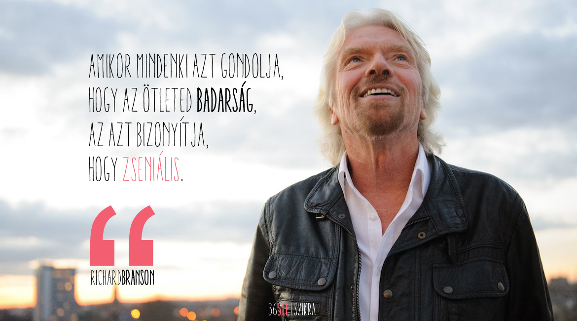 Richard Branson példaképe | Out of Your Box Magazinblog | 365letszikra.hu