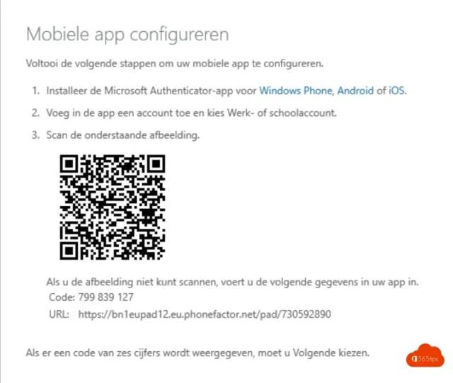 Mobiele app configureren  Voltooi de volgende stappen om uw mobiele app te configureren.  1. Installeer de Microsoft Authenticator-app voor Windows Phone, Android of iOS.  2. Voeg in de app een account toe en kies Werk- of schoolaccount 3 Scan de onderstaande afbeelding