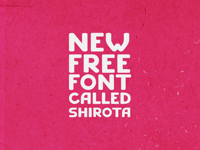 SHIROTA free font