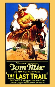 TOM MIX THE LAST TRAIL
