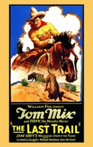 TOM MIX THE LAST TRAIL